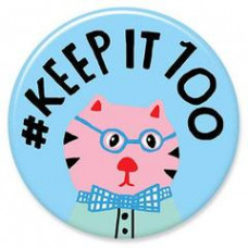 Button - 'Keep It 100'