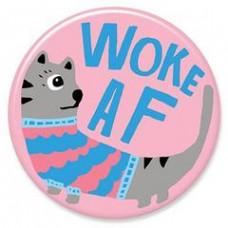 Button - 'Woke AF'