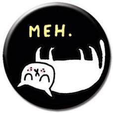 Button - 'Meh'
