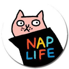 Button - 'Nap Life'