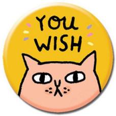 Button - 'You Wish'