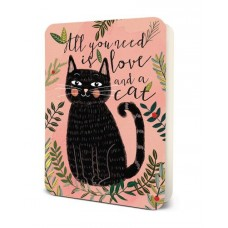 Card - All You Need Is A Cat